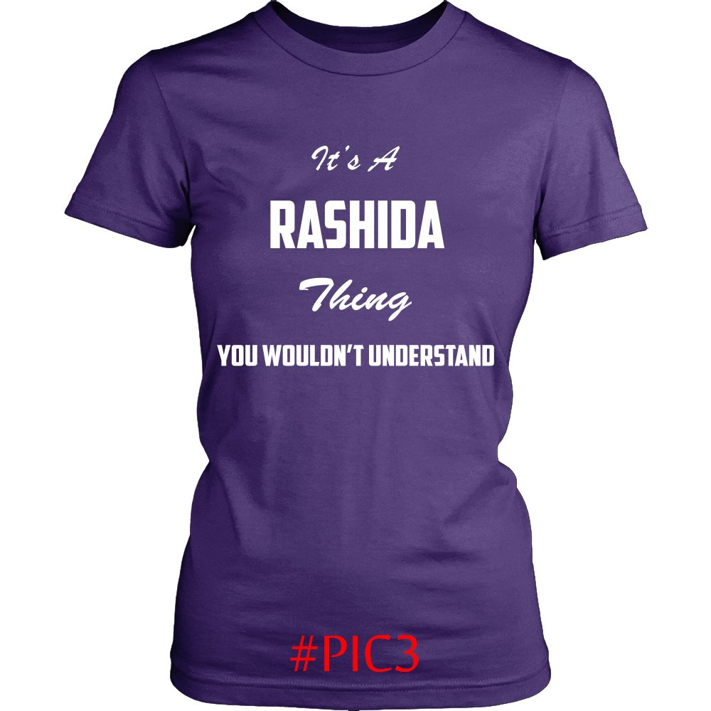Its RASHIDA Thing You Wouldnt Understand