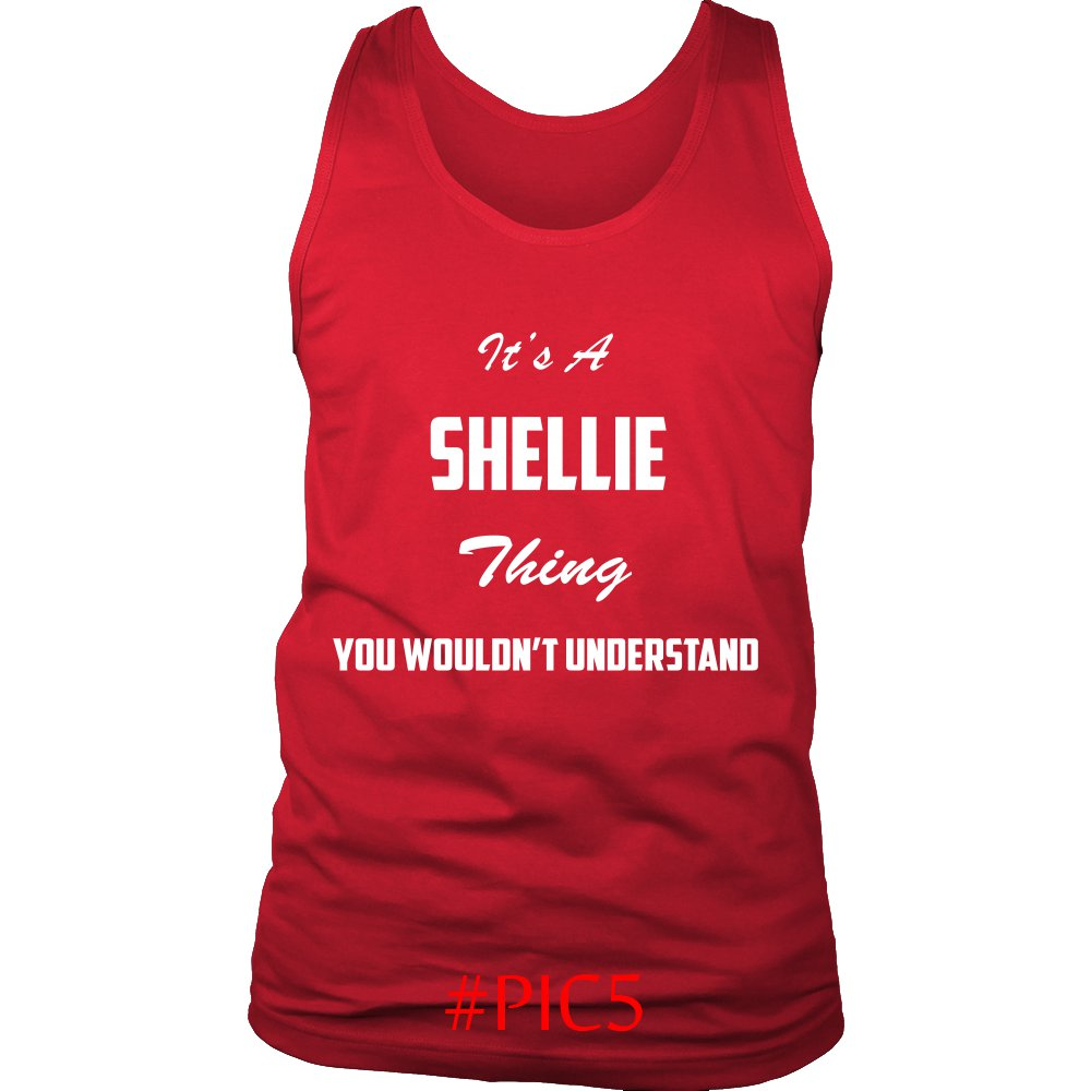 Its SHELLIE Thing You Wouldnt Understand