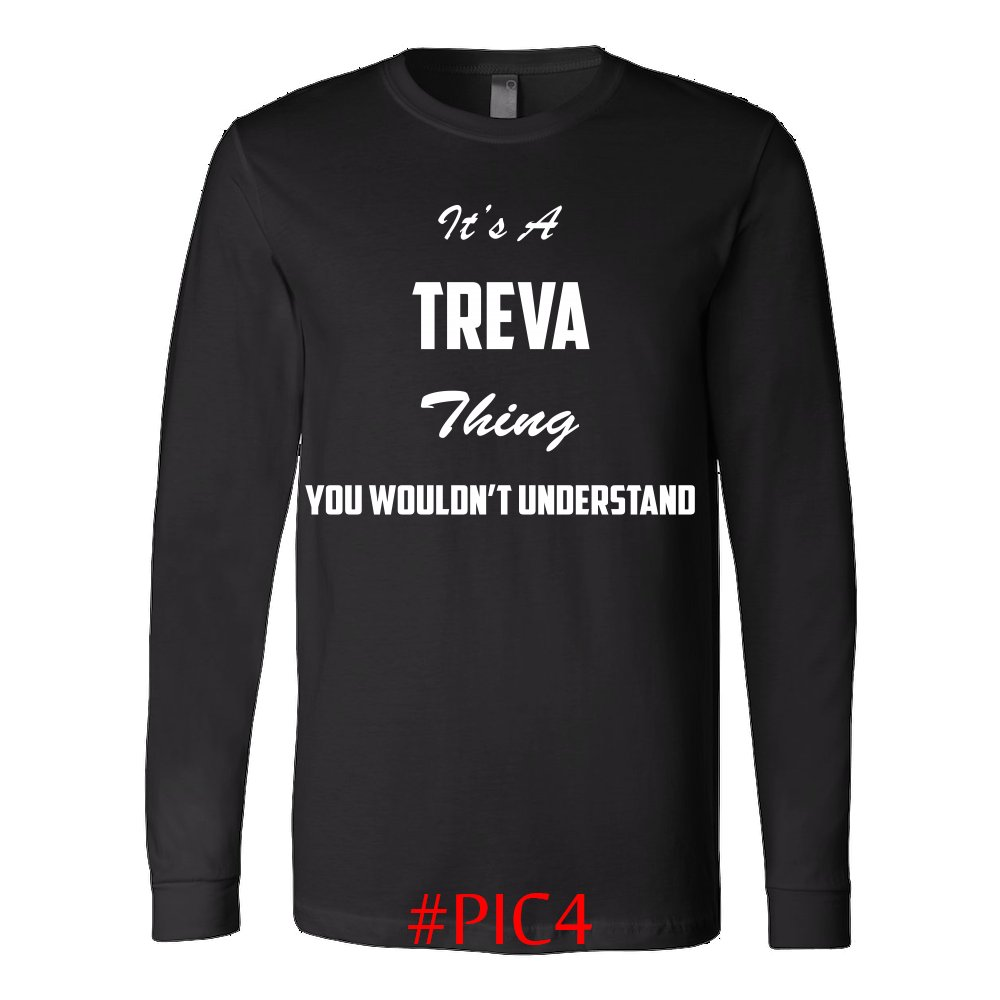 Its TREVA Thing You Wouldnt Understand