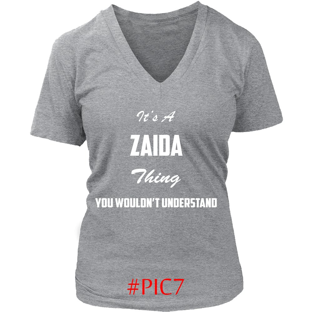 Its ZAIDA Thing You Wouldnt Understand