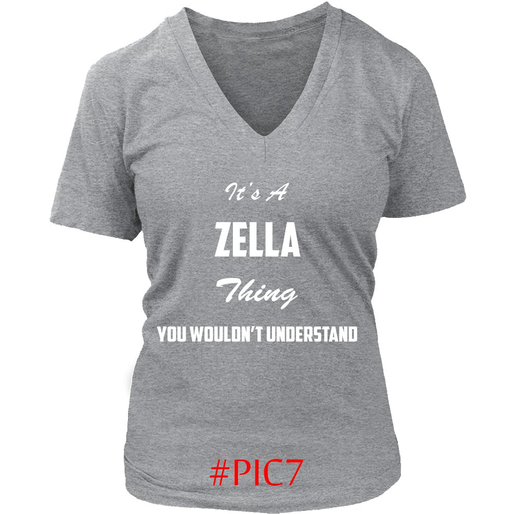 Its ZELLA Thing You Wouldnt Understand