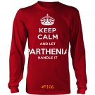 Keep Calm And Let PARTHENIA Handle It