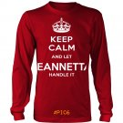 Keep Calm And Let JEANNETTA Handle It