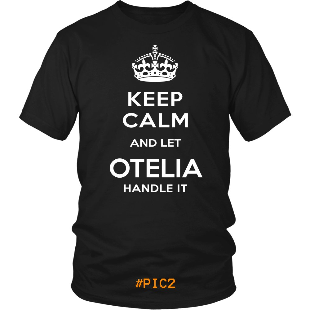 Keep Calm And Let OTELIA Handle It