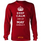 Keep Calm And Let MAY Handle It