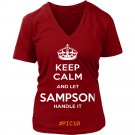 Keep Calm And Let SAMPSON Handle It