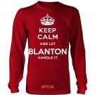 Keep Calm And Let BLANTON Handle It