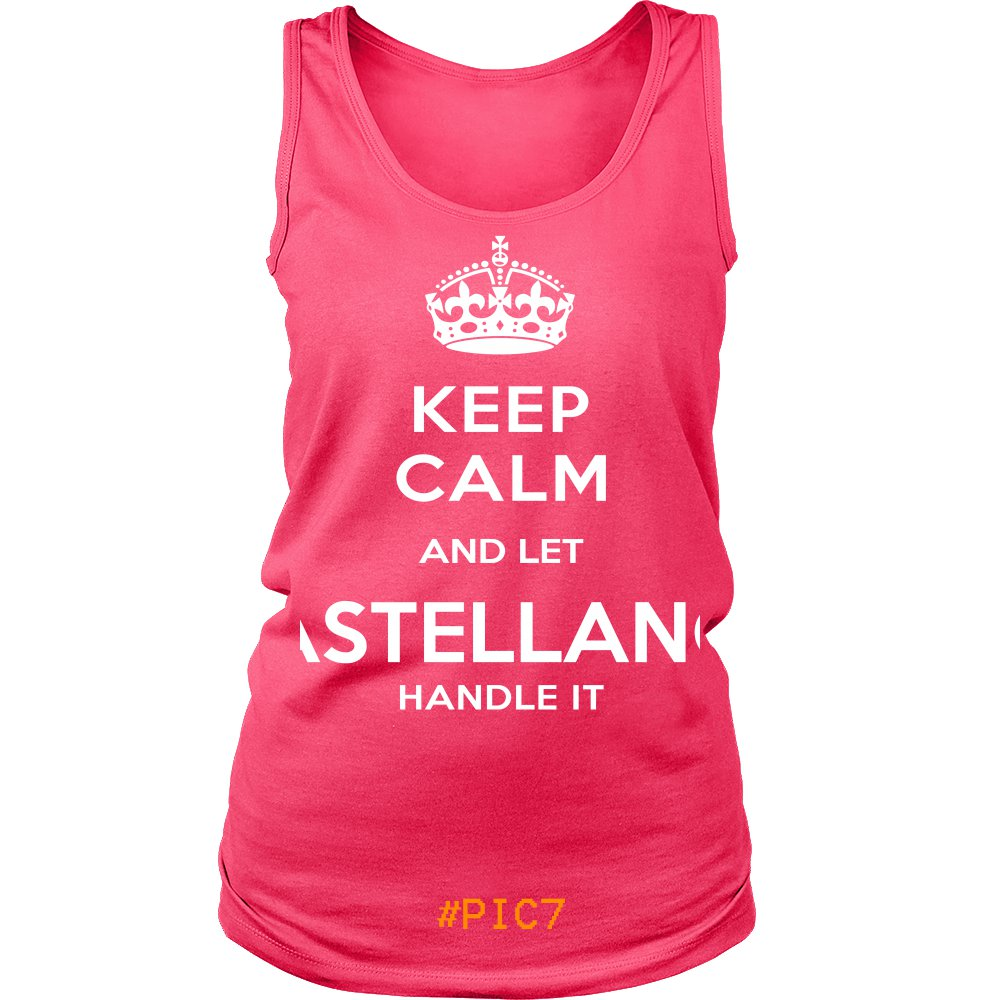 Keep Calm And Let CASTELLANOS Handle It