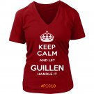 Keep Calm And Let GUILLEN Handle It