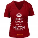 Keep Calm And Let HILTON Handle It