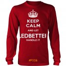 Keep Calm And Let LEDBETTER Handle It