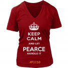 Keep Calm And Let PEARCE Handle It