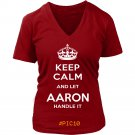 Keep Calm And Let AARON Handle It