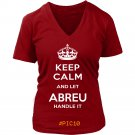 Keep Calm And Let ABREU Handle It