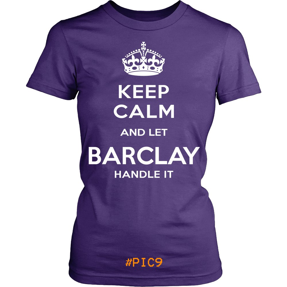 Keep Calm And Let BARCLAY Handle It