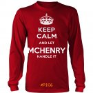 Keep Calm And Let MCHENRY Handle It