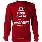 Keep Calm And Let NAVARRETE Handle It