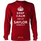 Keep Calm And Let SAYLOR Handle It