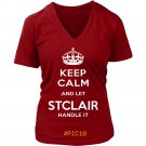 Keep Calm And Let STCLAIR Handle It