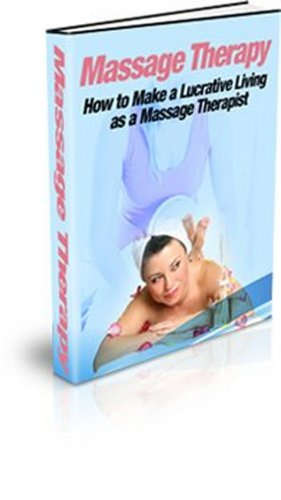 How to Make Money As A Massage Therapist eBook PDF
