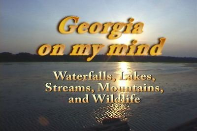 """Georgia on my Mind"" Scenes from Rural Georgia, Relaxation at it's best DVD"