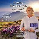 A Journey through the body, A Guided Meditation Audio CD