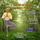 """A Walk Thru a Forest"", Guided Meditation for Health & Wellness, Audio CD"