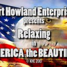 """RELAXING in AMERICA the BEAUTIFUL"" Relaxation / Meditation Video DVD"