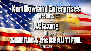 """""""RELAXING in AMERICA the BEAUTIFUL"""" Relaxation / Meditation Video DVD"""
