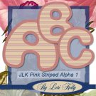 JLK Pink Striped Alpha 1 - ON SALE!
