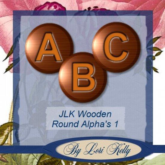 JLK Wooden Round Alpha's 1 - ON SALE!