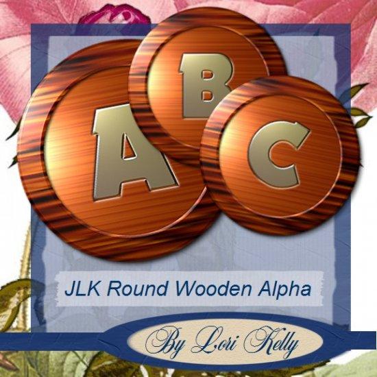 JLK Round Wooden Alpha - ON SALE!