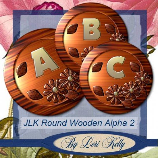 JLK Round Wooden Alpha 2 - ON SALE!