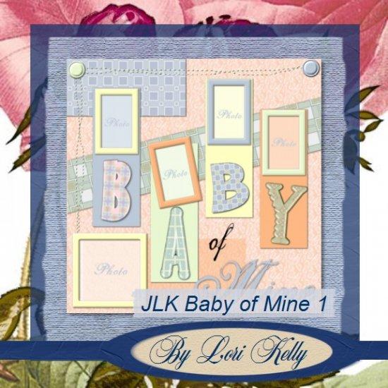 JLK Baby of Mine Template