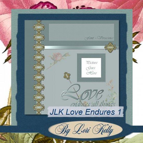 JLK Love Endures Template
