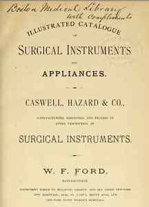 Illustrated catalogue of surgical instruments and appliances Caswell, Hazard & C