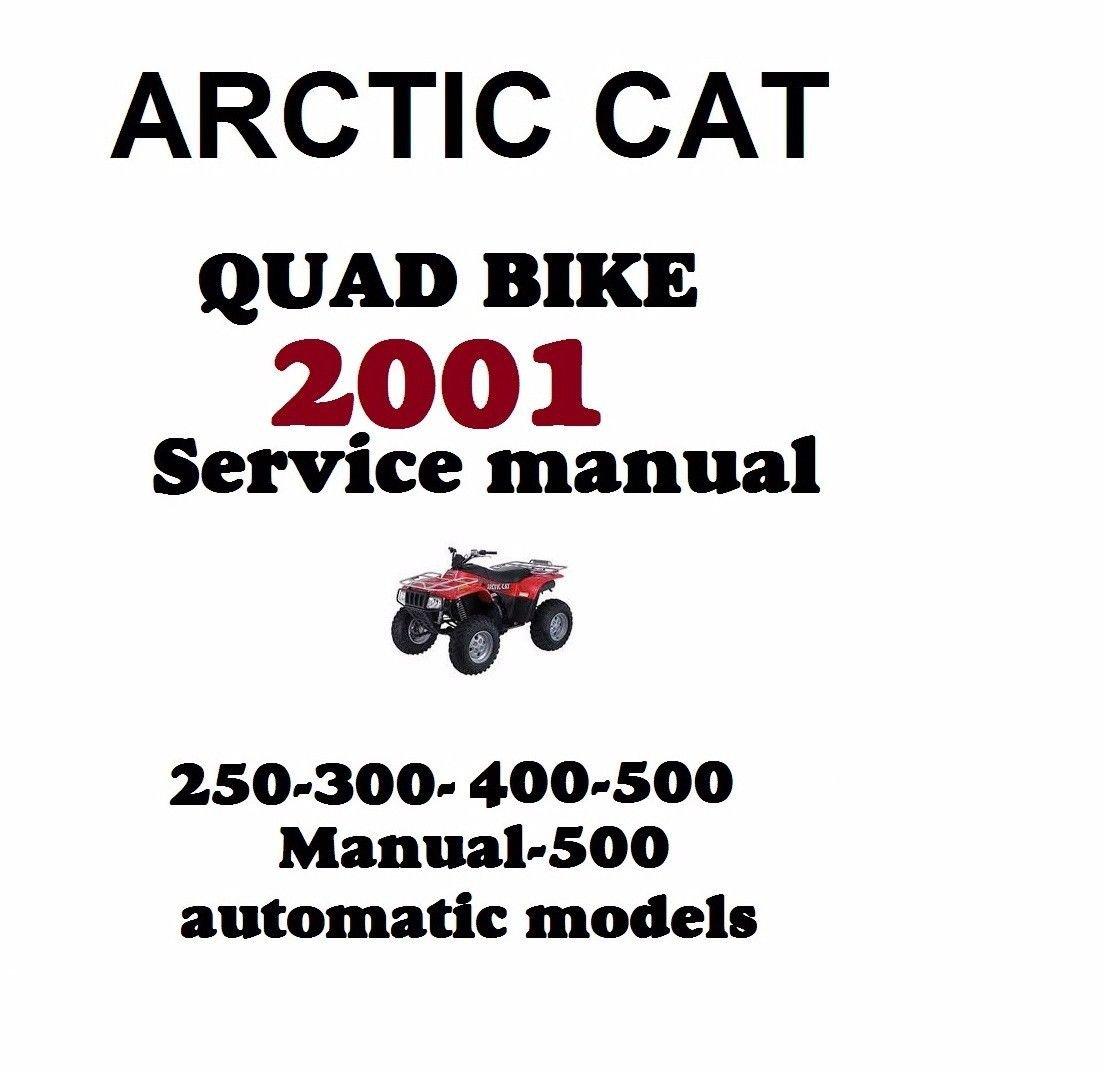2002 ARCTIC CAT QUAD BIKE SERVICE REPAIR MANUAL 250 300 400 500  ATV 2X4 4X4