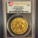 2008 $50 GOLD AMERICAN BUFFALO PCGS MS70 FIRST STRIKE MINT