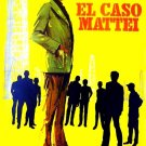 Il Caso Mattei aka The Mattei Affair 1972
