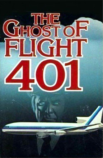 Ghost of Flight 401 1978 UNCUT + Bonus