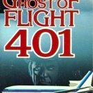 Ghost of Flight 401 1978 UNCUT + Bonus