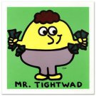 "TODD GOLDMAN ""MR. TIGHTWAD"" L/E S/N 24 X 24 GICLEE CANVAS w/COA"