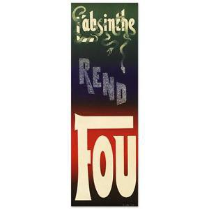 """L'Absinthe Rend Fou"" Hand Pulled Lithograph (14"" x 43"") by the RE Society"
