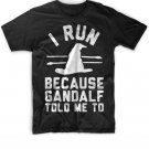 Black Men Tshirt New I run because gandalf told me Black Tshirt For Men