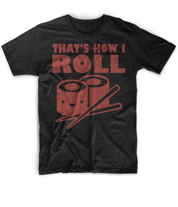 Black Men Tshirt Thats How I Roll Black Tshirt For Men
