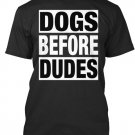 Black Men Tshirt Dogs before dudes Black Tshirt For Men