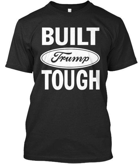 Black Men Tshirt Donald Trump - Built Trump Tough Black Tshirt For Men
