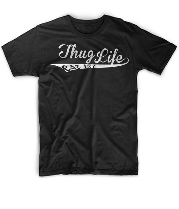 Black Men Tshirt Thug Life Est 187 Funny Mens Thsirt