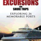 Mediterranean, European and Baltic Cruise Ship Excursions and Shore Trips:
