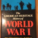 The American Heritage History of WWI